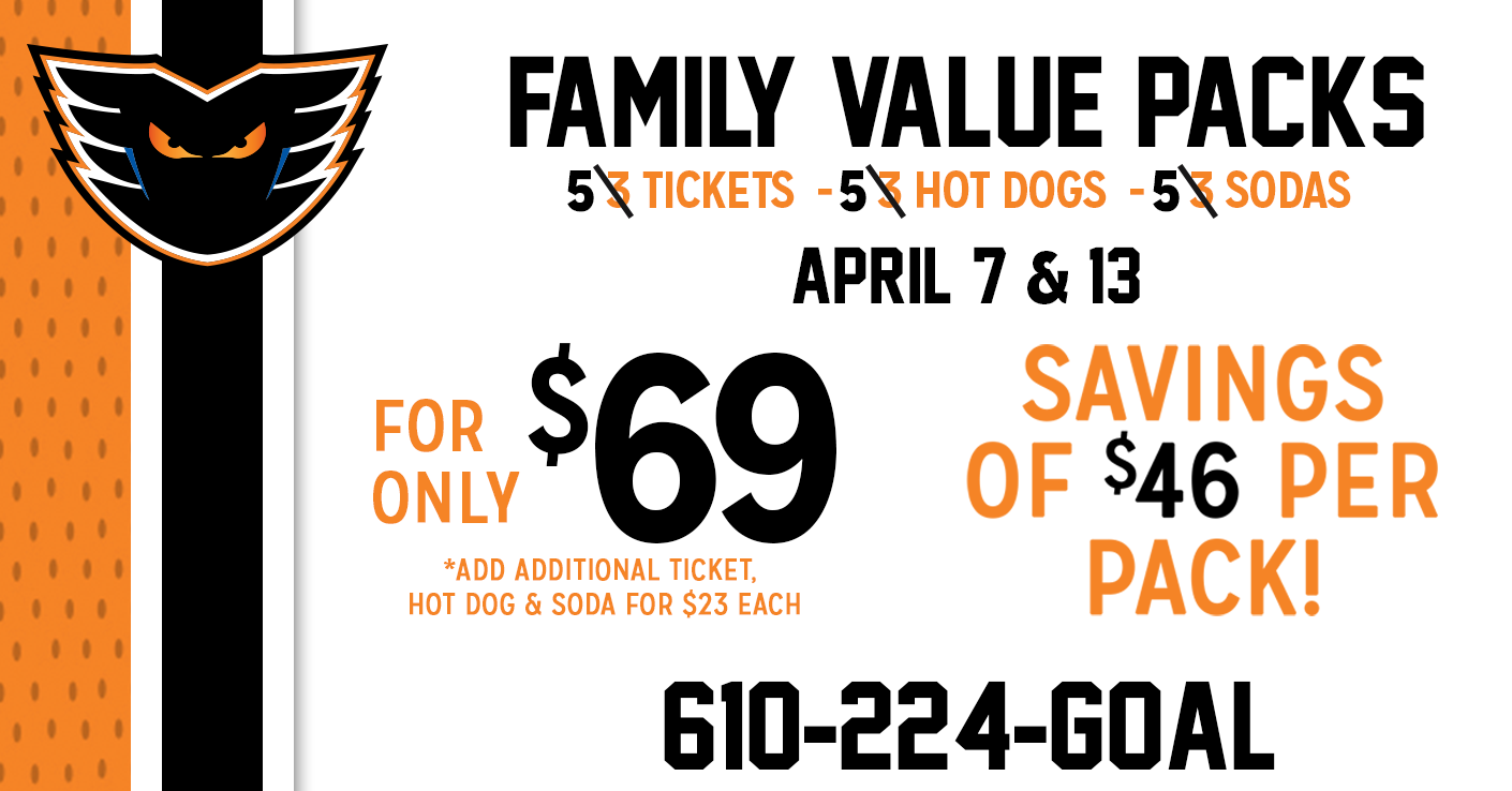 Lehigh Valley Phantoms Family Value Packs are Back!
