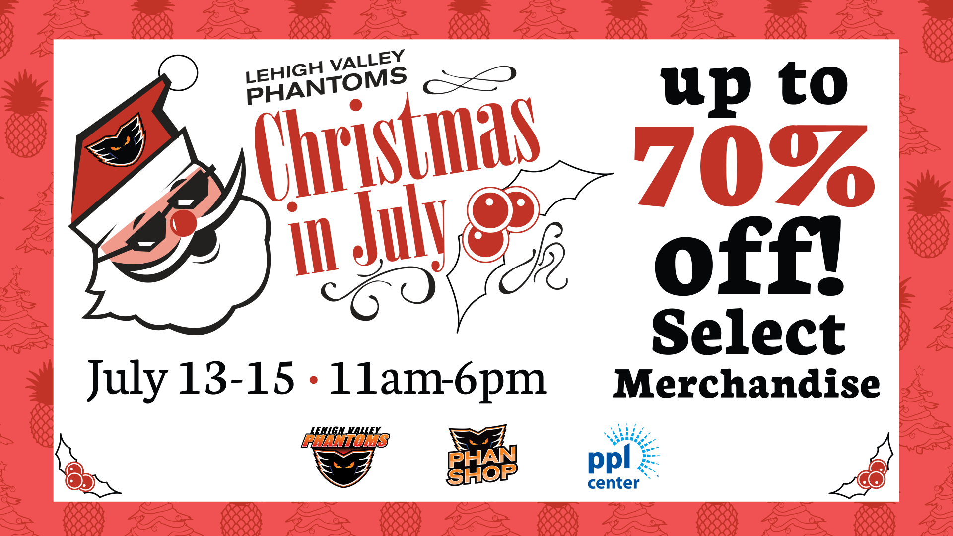 Christmas In July @ PPL Center - July 13-15, 11 AM - 6 PM