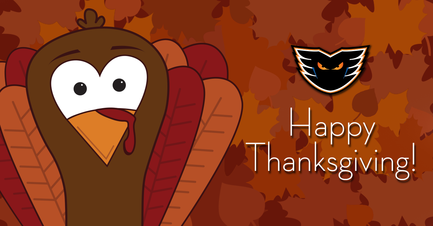 Happy Thanksgiving from the Lehigh Valley Phantoms