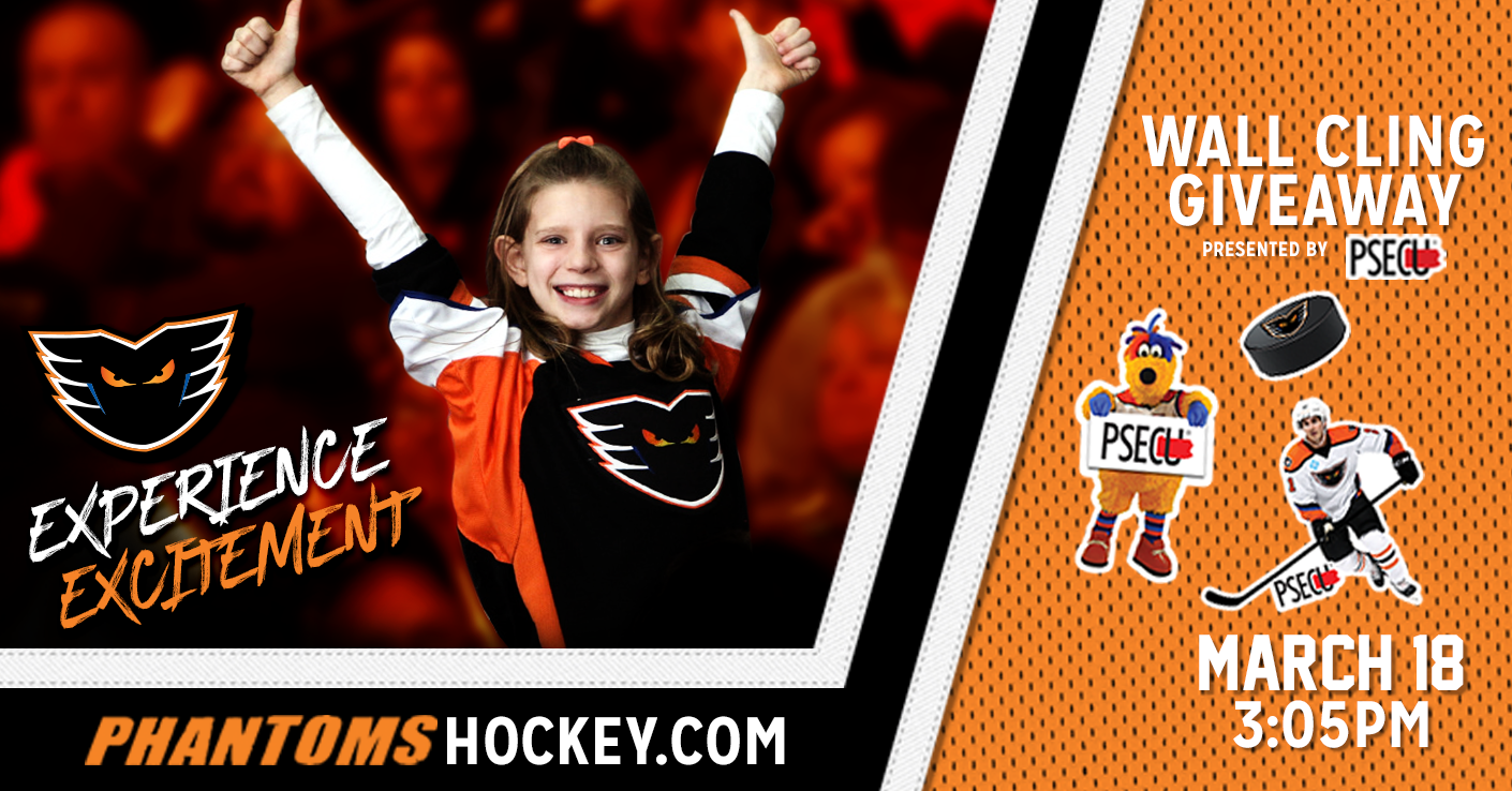 Wall Cling Giveaway Presented by PSECU! Phantoms vs. Springfield Thunderbirds - Sunday, March 18 @ PPL Center