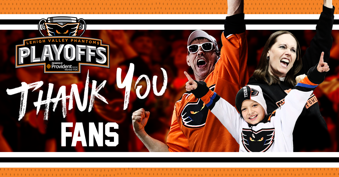 Thank You Phantoms Fans for Another Incredible Season!