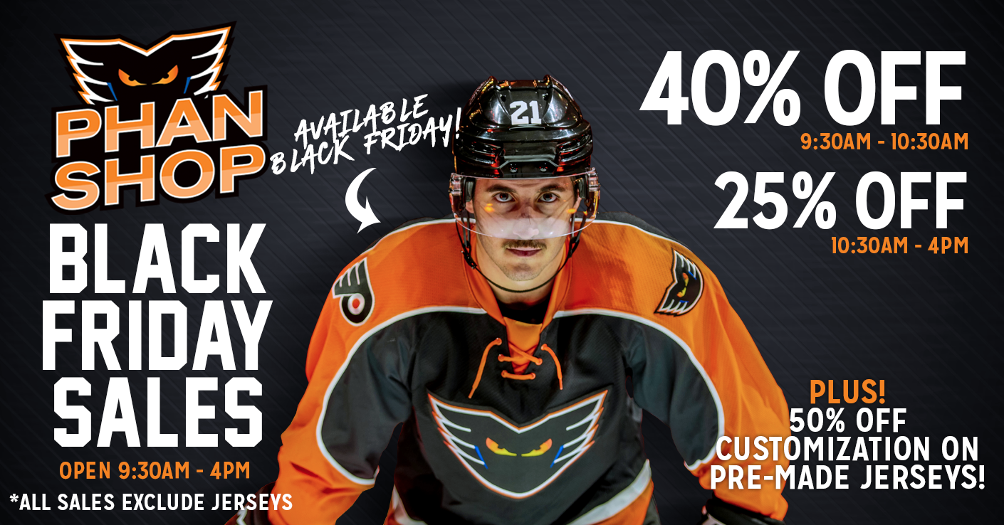 ca3a4e87b94 Lehigh Valley Phantoms Phan Shop Black Friday Sales - Lehigh Valley ...