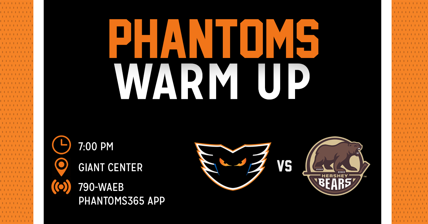 Phantoms Warm Up: Lehigh Valley vs Hershey 2/16/19 Game Preview