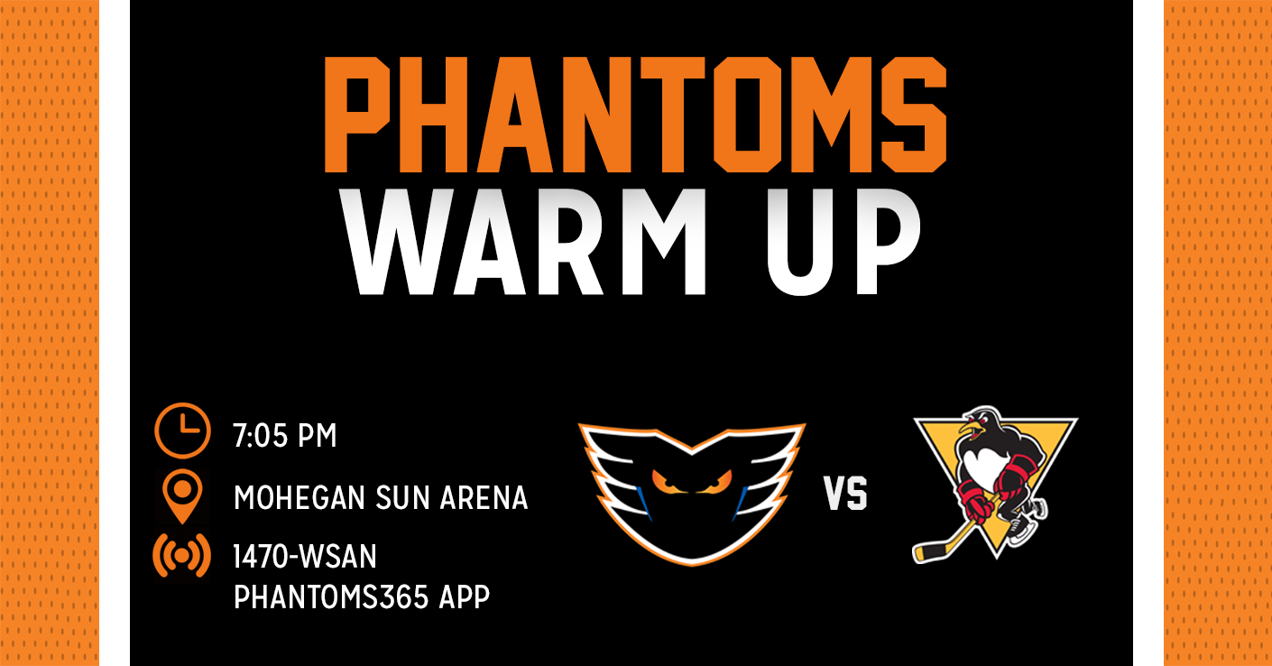 Phantoms Warm Up: Lehigh Valley vs Wilkes-Barre/Scranton 3/22/19 Game Preview
