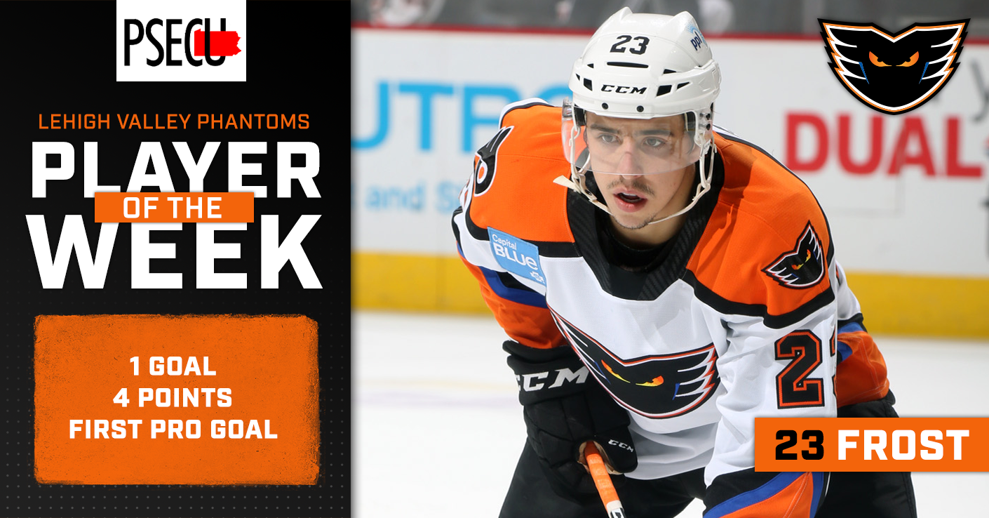 PSECU Player of the Week Morgan Frost Lehigh Valley Phantoms