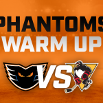 Phantoms Warm Up Home vs Penguins