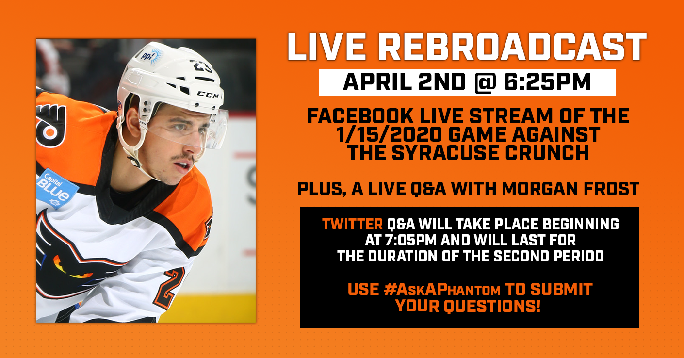 Watch a Live Rebroadcast of the Phantoms' 1/15/20 Game Against the Syracuse Crunch on Facebook